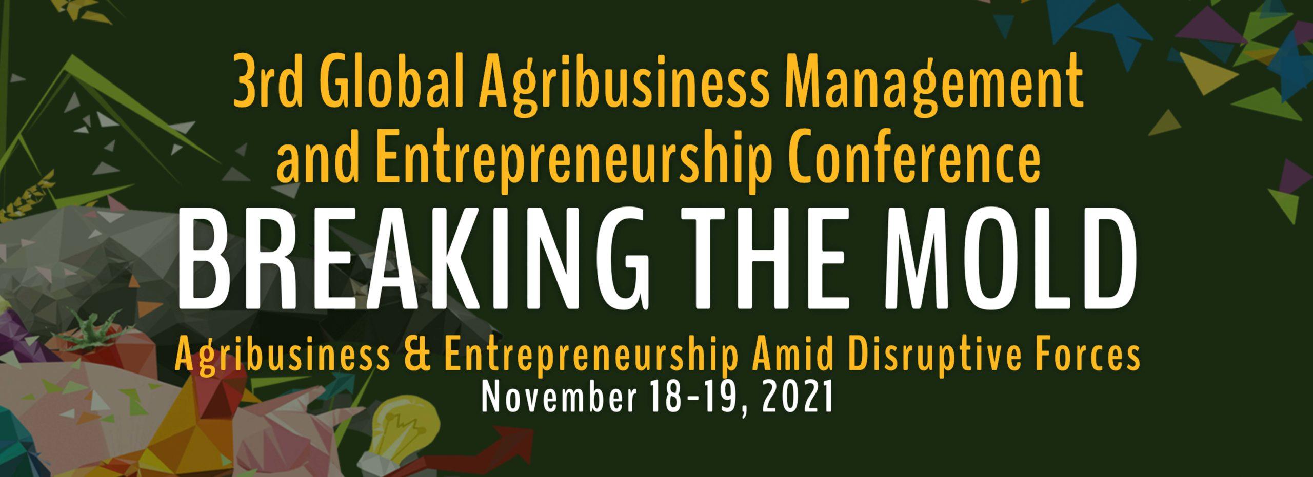 UPLB CEM's 3rd Global Agribusiness Management & Entrepreneurship Conference (GAME 2021)
