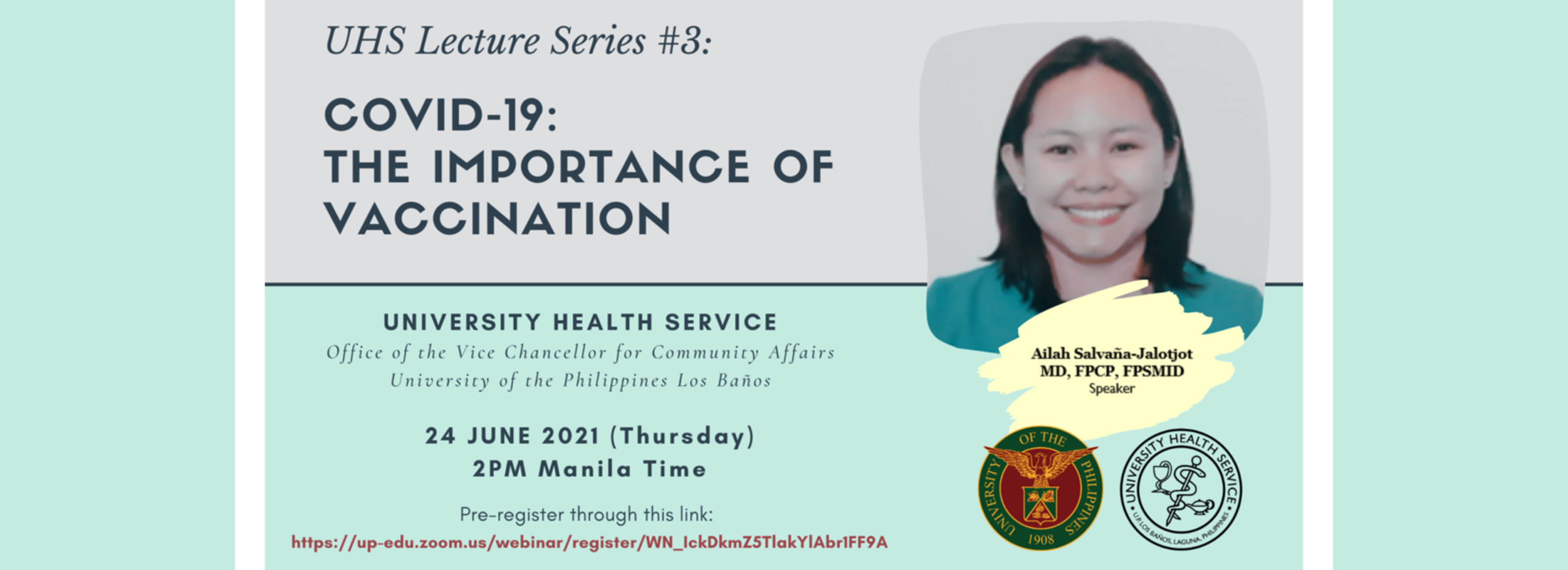UHS Lecture Series #3 presents COVID-19: The importance of vaccination